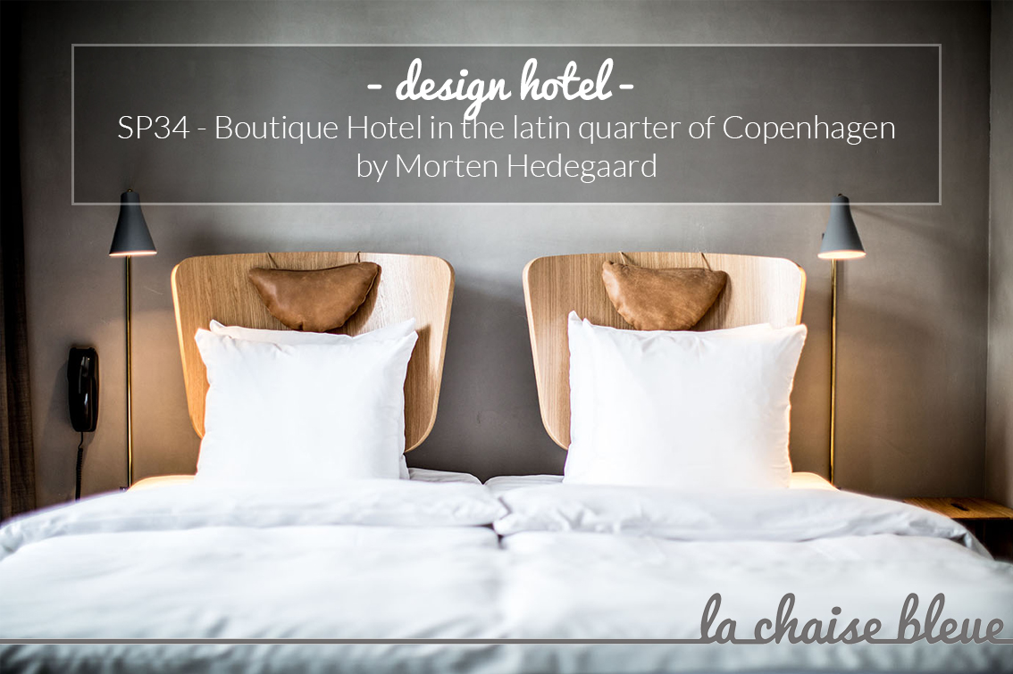 Sp34 a boutique hotel in the latin quarter of copenhagen for Design boutique hotels copenhagen